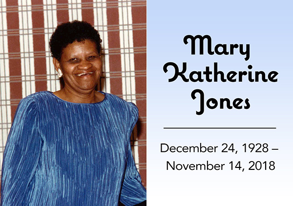 Mary Katherine Jones, December 24, 1928 - November 14, 2018