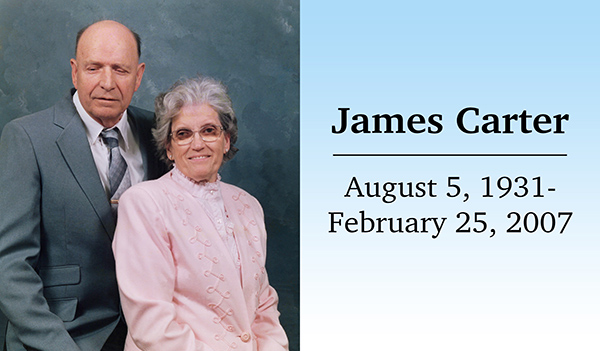 James Carter and his wife Edith. August 5, 1931 - February 25, 2007